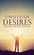 Unselfish Desires