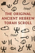 The Original Ancient Hebrew Torah Scroll