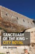 Sanctuary of the King - City Royal