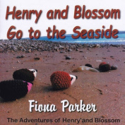 Henry and Blossom Go to the Seaside