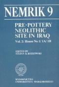 Pre-Pottery Neolithic Site in Iraq, Nemrik 9, Vol. 2