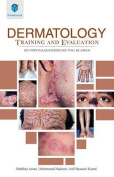 Dermatology Training and Evaluation