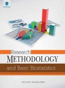Research Methodology and Basic Biostatistics