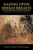 Gazing Upon Sheba's Breasts