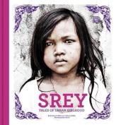 Srey: Tales of Urban Girlhood