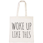 Batch1 Woke Up Like This Slogan Fashion Lay In Pyjamas Tote Bag Shopper