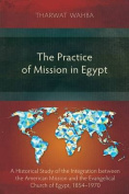 The Practice of Mission in Egypt
