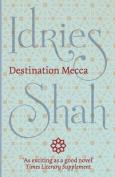 Destination Mecca