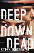 Deep Down Dead (Lori Anderson)