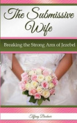The Submissive Wife