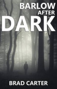 Barlow After Dark