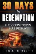 30 Days to Redemption