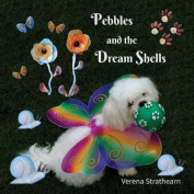 Pebbles and the Dream Shells