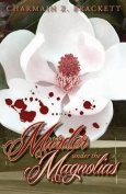 Murder Under the Magnolias