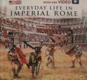Everyday Life in Imperial Rome