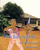 Chike the Invincible