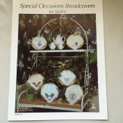 Special Occasioins Breadcovers for Sal-Em, Leaflet 36, Carolina Cross Stitch, Inc. By Karen