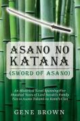 Asano No Katana (Sword of Asano)