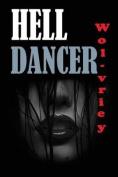 Hell Dancer