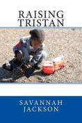 Raising Tristan