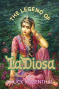 The Legend of La Diosa