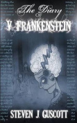 The Diary of V. Frankenstein