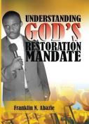 Understanding God's Restoration Mandate
