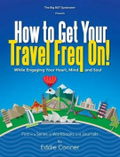 How to Get Your Travel Freq On!
