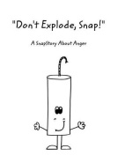 Don't Explode, Snap!