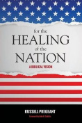 For the Healing of the Nation