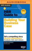 HBR Guide to Building Your Business Case  [Audio]