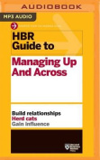 HBR Guide to Managing Up and Across  [Audio]