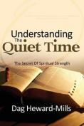 Understanding the Quiet Time