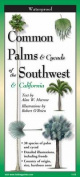 Palms & Cycads of the Southwest & California