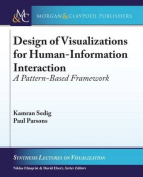 Design of Visualizations for Human-Information Interaction