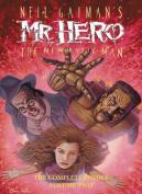 Neil Gaiman's Mr. Hero Complete Comics Vol. 2