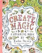 Create Magic: A Coloring Book