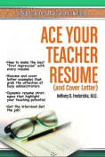 Ace Your Teacher Resume (and Cover Letter)