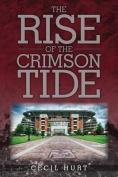 The Crimson Tide Rises