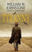 Tyranny [Large Print]
