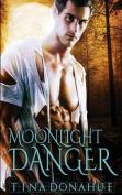 Moonlight Danger