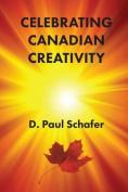 Celebrating Canadian Creativity