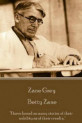 Zane Grey - Betty Zane