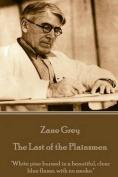Zane Grey - The Last of the Plainsmen