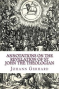Annotations on the Revelation of St. John the Theologian