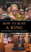 How to Bury a King