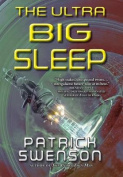 The Ultra Big Sleep