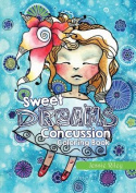 Sweet Dreams Concussion Coloring Book