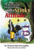 The Skunk with a Stinky Attitude