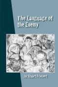 The Language of the Enemy
